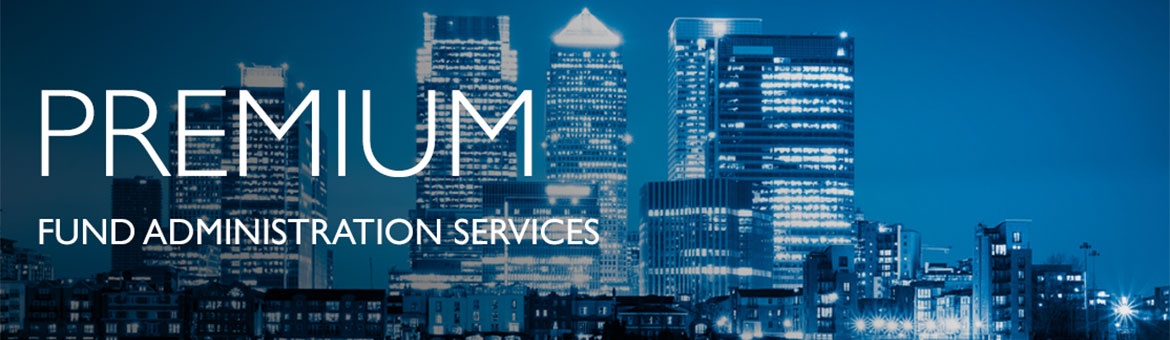 premium fund administration services